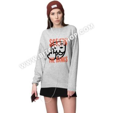 Screw the banks sweatshirt gray